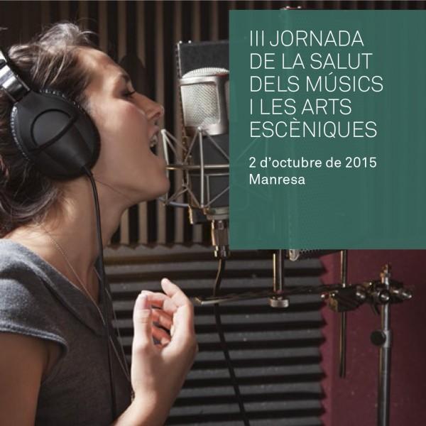III Jornada de la salut dels músics i les arts escèniques a Manresa