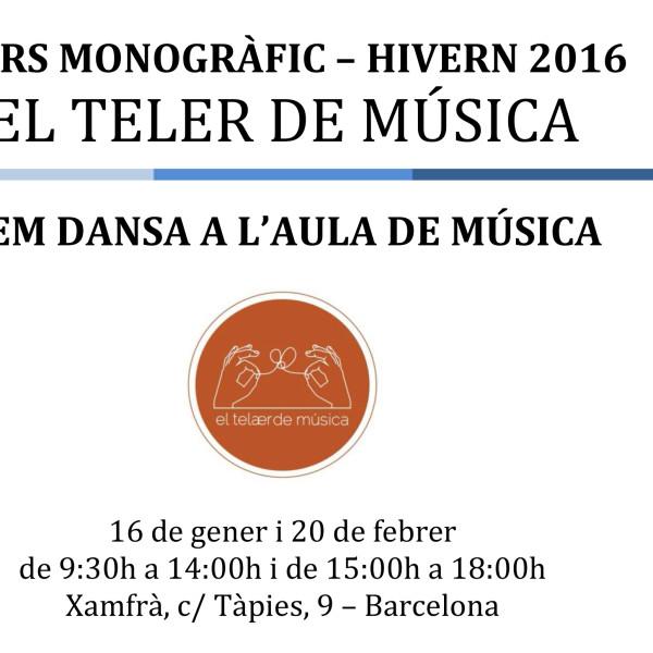 """Curs monogràfic del Teler de Música: """"Fem dansa a l'aula de música"""""""