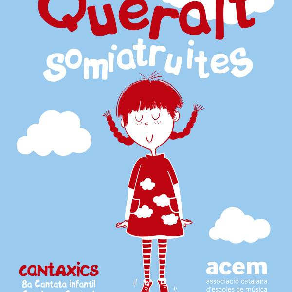 Cantata infantil de la Catalunya Central: Queralt Somiatruites