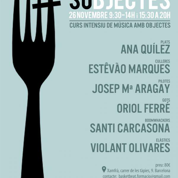 SOBJECTES, curs intensiu de música amb objectes a Barcelona