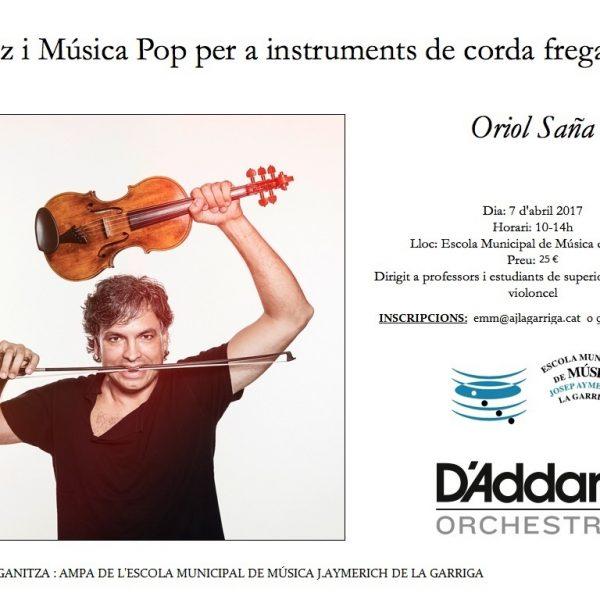 Curs de Jazz i música pop per a instruments de corda fregada a La Garriga el 7 d'abril