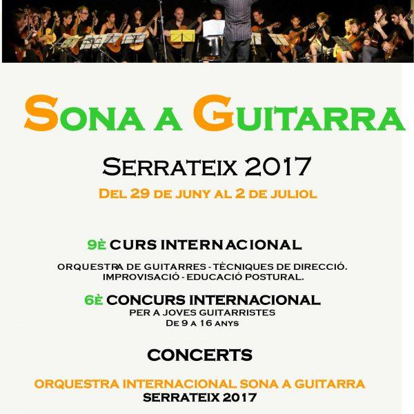 Sona a Guitarra 2017: curs internacional d'orquestra de guitarres i concurs per a joves guitarristes