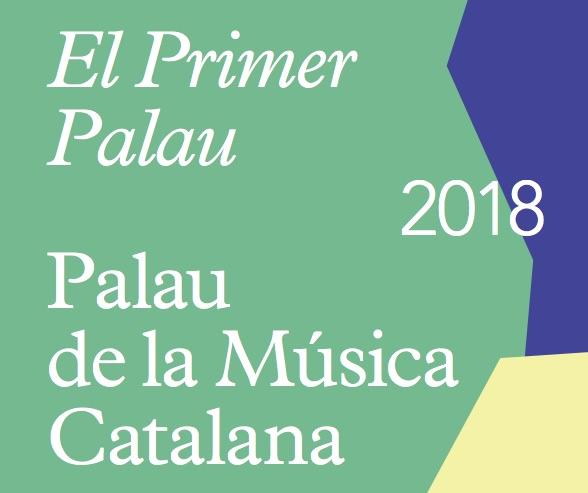 Oberta la convocatòria per joves intèrprets per participar a El Primer Palau 2018