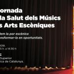 La V Jornada de la Jornada de la Salut dels Músics i les Arts Escèniques