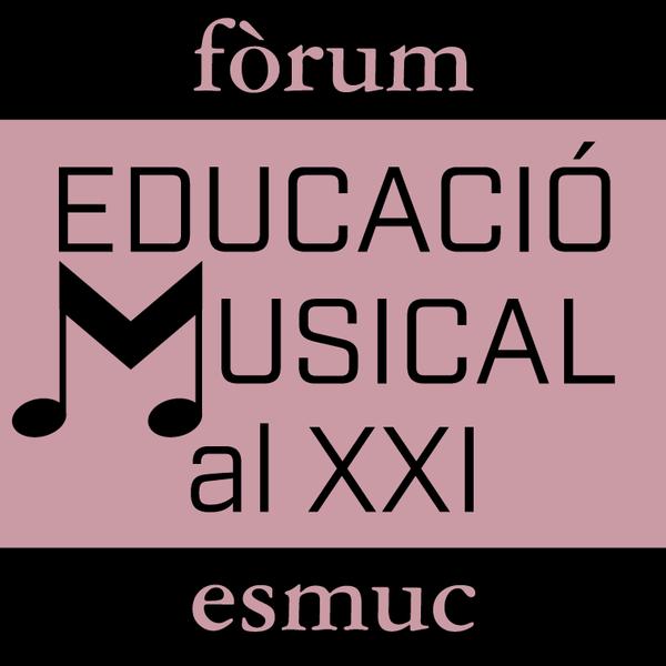 Primer Fòrum sobre Educació musical al s.XXI:La democratització de la pràctica musical a Catalunya