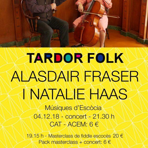 Concert i Masterclass amb descompte per estudiants de música. Alasdair Fraser i Natalie Hass: Músiques d'Escòcia.