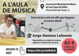 """Curs """"Objectes sonors a l'aula de música"""" a càrrec deJorge Jiménez Lafuente"""