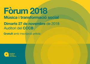 Programa 'Fòrum 2018: Música i transformació social'. Dimarts 27 de novembre al CCCB