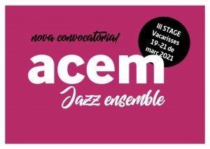Hem obert convocatòria per a seleccionar nous membres per a l'ACEM Jazz Ensemble