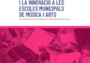 Millora i innovació a les escoles de música i arts: explica'ns la teva pràctica