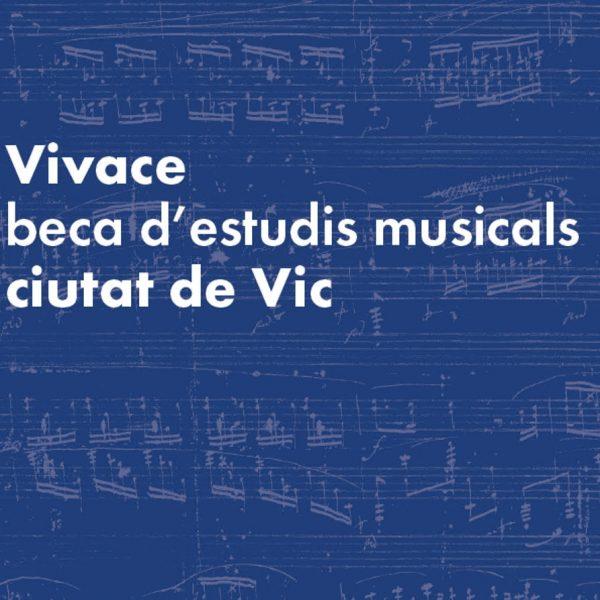 """Beca """"Vivace, beca d'estudis musicals Ciutat de Vic"""""""