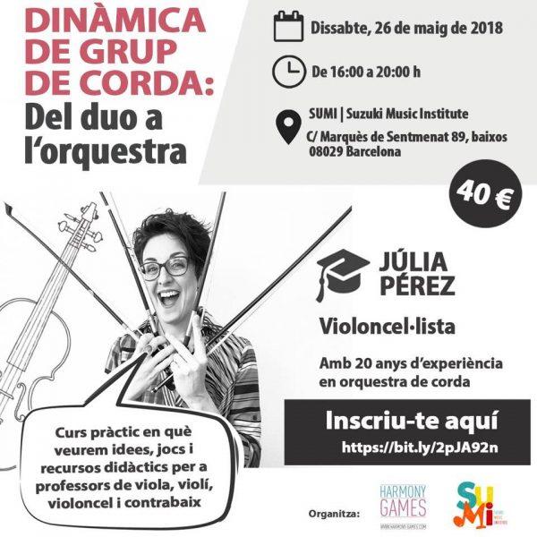 """Curs """"Dinàmica de grup de corda: del duo a l'orquestra"""" amb Júlia Pérez a Barcelona"""