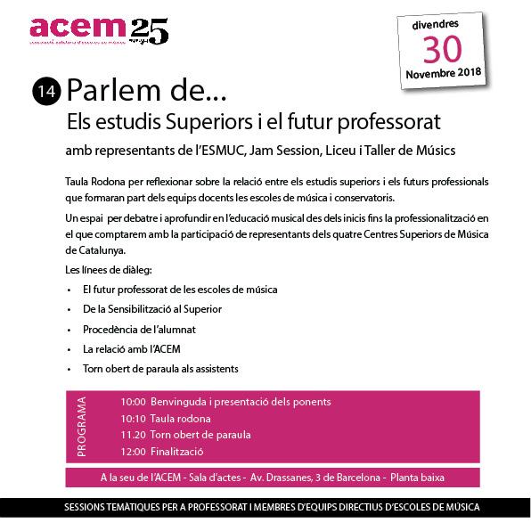 """Inscripcions obertes """"Parlem dels…estudis Superiors i el futur professorat"""" 30 de novembre de 10h a 12h a Barcelona"""