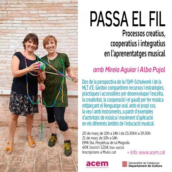 "Ja t'has apuntat al curs ACEM ""Passa el fil: Processos creatius, cooperatius i integratius en l'aprenentatge musical""?"